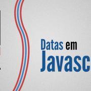 Objeto date em Javascript