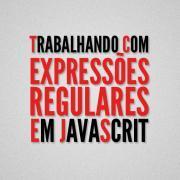 Expressões regulares em Javascript