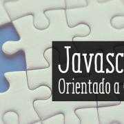 JavaScript orientado a objetos