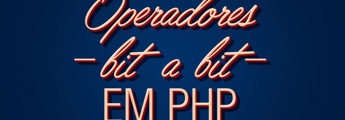 Operadores bit-a-bit em PHP