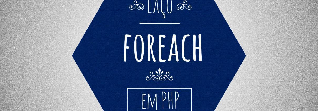 Laço foreach em PHP