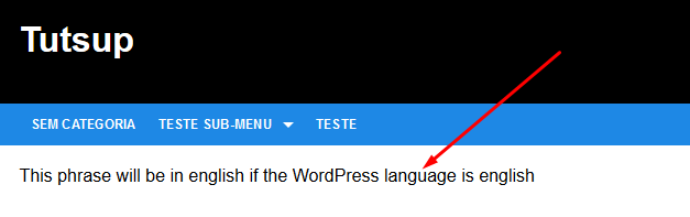 This phrase will be in english if the WordPress language is english
