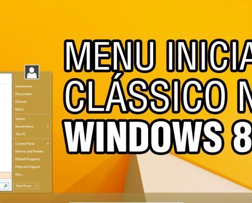 Menu iniciar clássico no Windows 8.1
