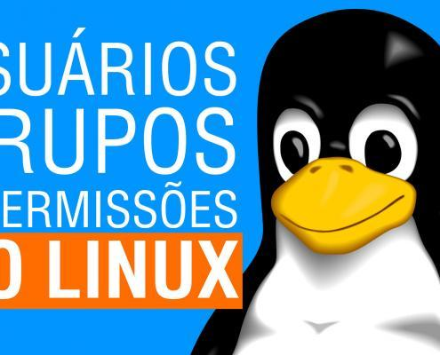 Usuários, grupos e permissões no Linux (Ubuntu)