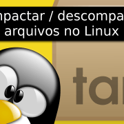 Compactar / Descompactar arquivos no Linux (Terminal)