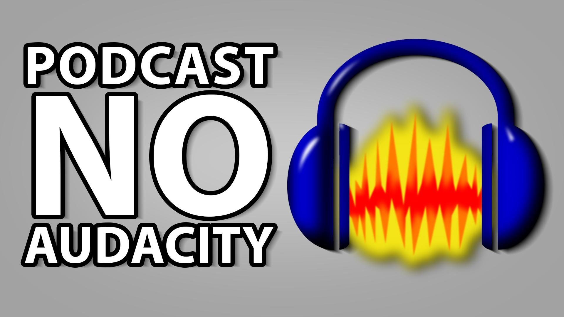 podcast-no-audacity.jpg