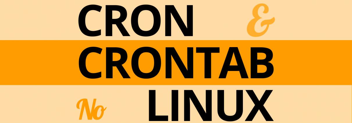 Cron e Crontab no Linux