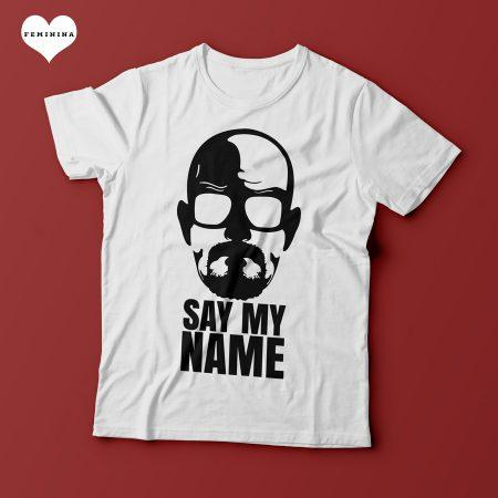 Camiseta Breaking Bad - Say My Name - Feminina
