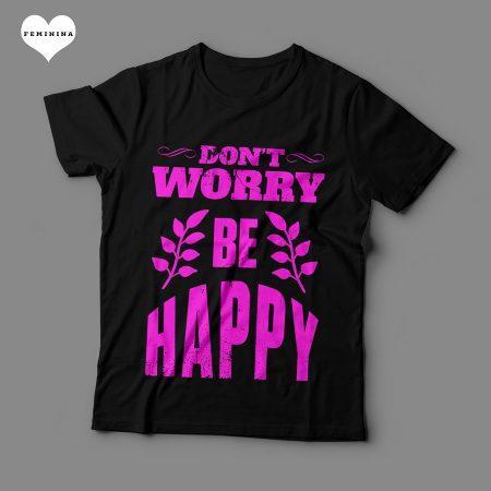 Camiseta Don't Worry Be Happy Feminina Preta