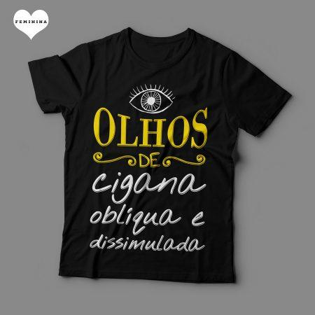 Camiseta Olhos de Cigana Oblíqua e Dissimulada Feminina Preta