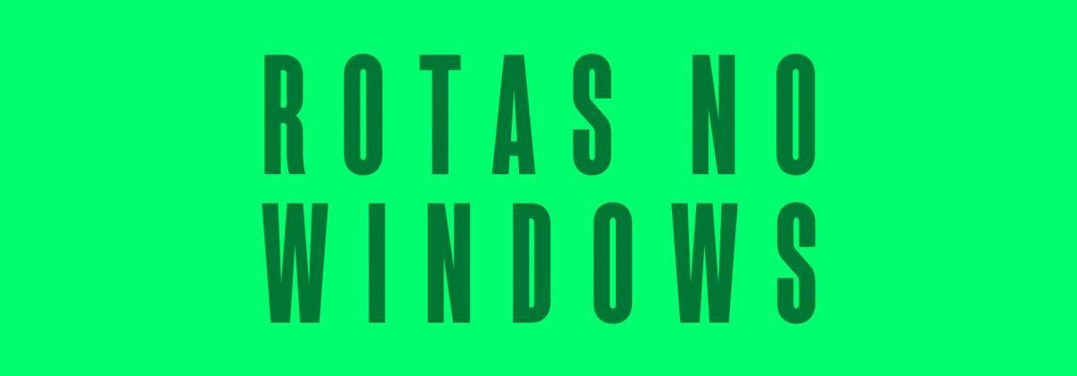 Como adicionar e remover rotas no Windows Cover