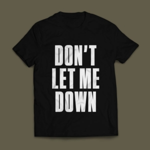 Camiseta Don't Let Me Down Masculina Preta