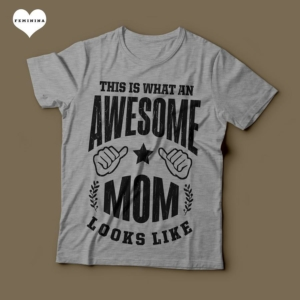 Camiseta This Is What An Awesome Mom Looks Like Feminina Cinza Mescla