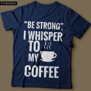 Camiseta Para Amantes de Café Forte Feminina Azul Marinho