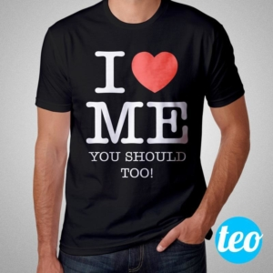 Camiseta I Love Me You Should Too Masculina Cover