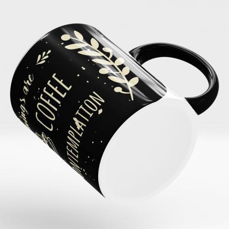 Caneca Mornings Are For Coffee And Contemplation Deitada