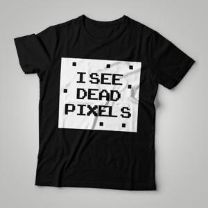Camiseta I See Dead Pixels Feminina Cover
