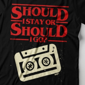 Camiseta Should I Stay Or Should I Go Feminina Zoom