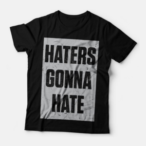 Camiseta haters gonna hate feminina cover
