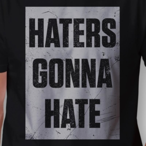Camiseta haters gonna hate masculina zoom