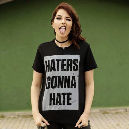 Camiseta haters gonna hate feminina Capa