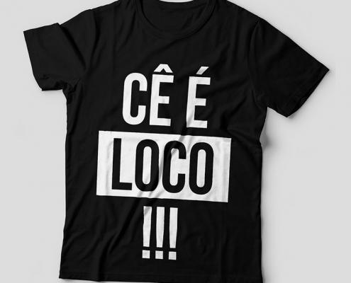 Camiseta Cê é Loco Feminina Capa