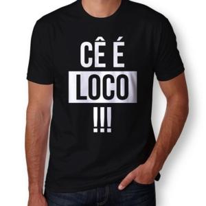 Camiseta Cê é Loco Masculina Capa