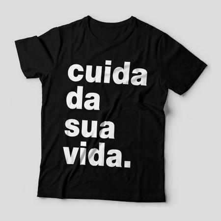 Camiseta Cuida da Sua Vida Feminina Capa
