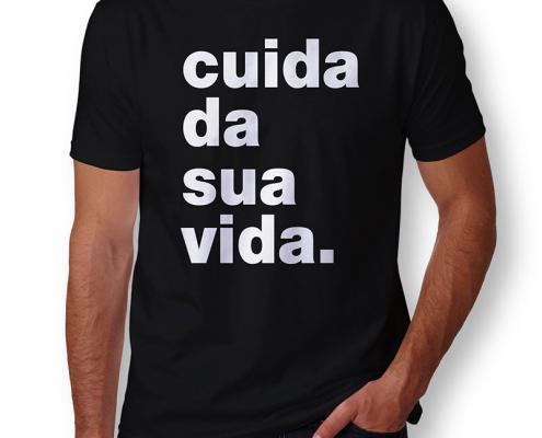Camiseta Cuida da Sua Vida Masculina Capa