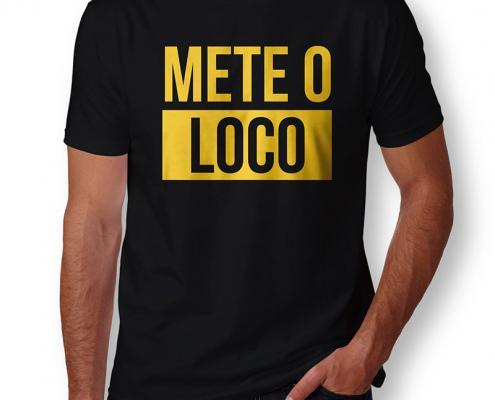 Camiseta Mete O Loco Masculina Capa