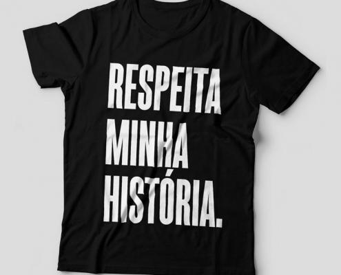 Camiseta Respeita Minha História Feminina Capa